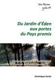 Du Jardin d'Éden aux portes du Pays promis – Dominique Ourlin