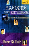 Marquer son entourage – Reach Out