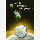 Car je connais les projets – Jean-Philippe et Josette Barthélémy