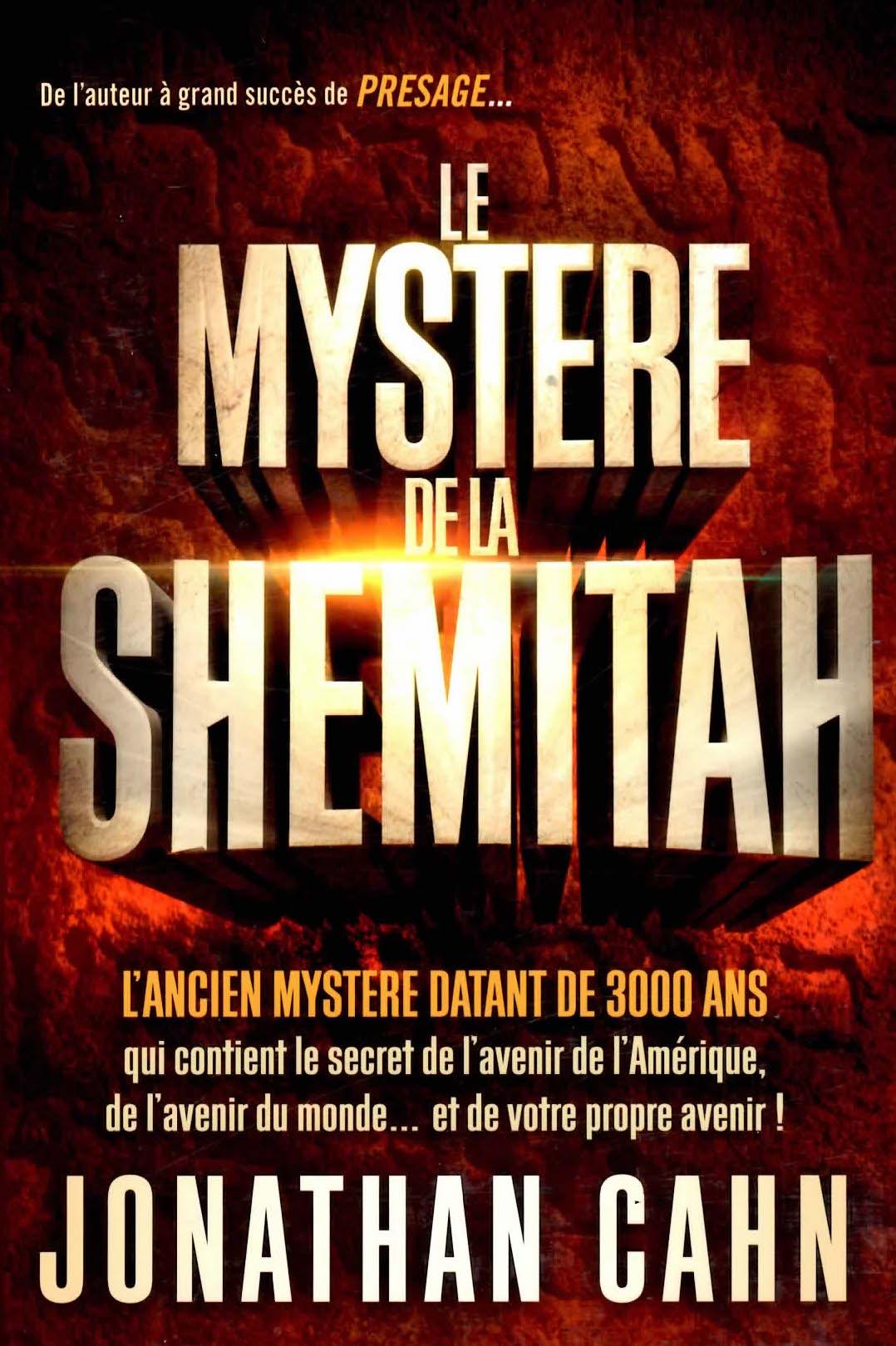 Le Mystère de la Shémitah – Jonathan Cahn