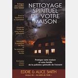 https://painsurleseaux.com/produit/nettoyage-spirituel-de-votre-maison-eddie-alice-smith/